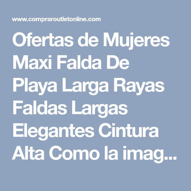 Ofertas de Mujeres Maxi Falda De Playa Larga Rayas Faldas Largas Elegantes Cintura Alta Como la imagen M