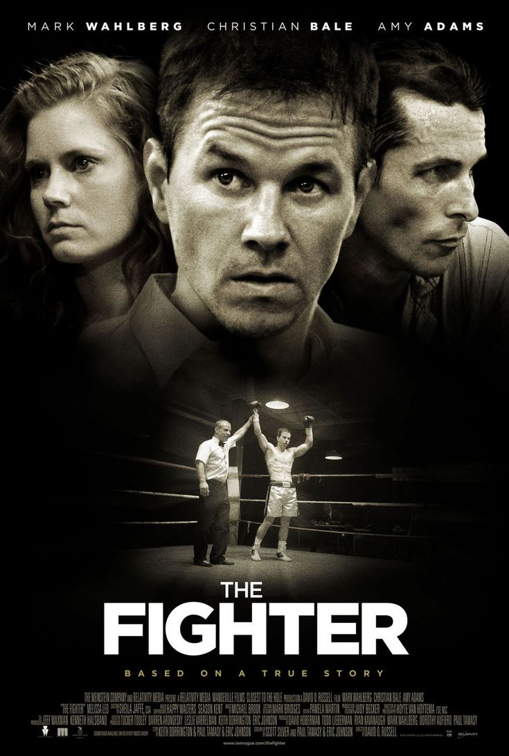 The Fighter (2010) A biographical sports drama film directed by David O. Russell, and starring Mark Wahlberg, Christian Bale, Amy Adams and Melissa Leo