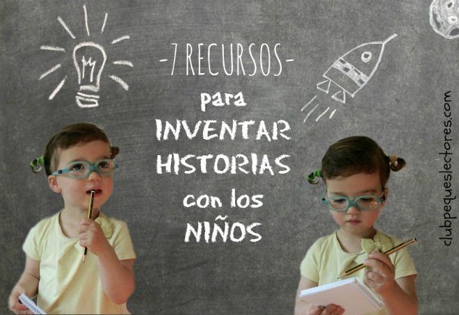 Recopilación de recursos para inventar historias con los niños