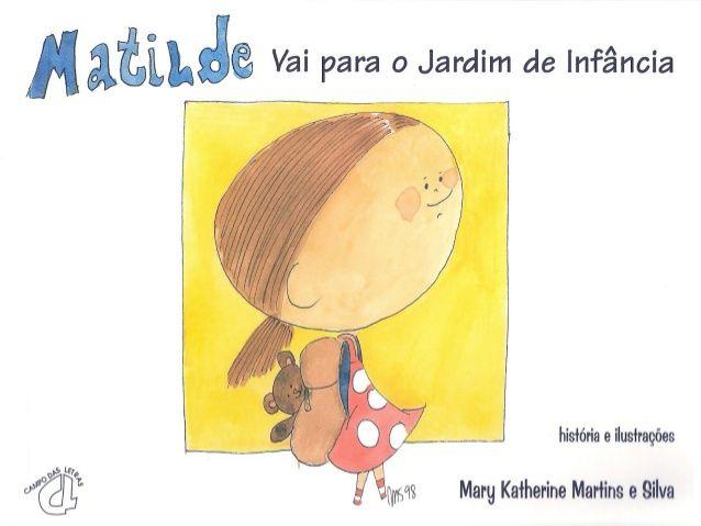 A Matilde vai para o Jardim de Infância