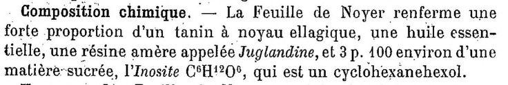 Feuilles de Noyer (et aussi les enveloppes vertes des noix) Traité de pharmacologie et de matière médicale, par J. Hérail