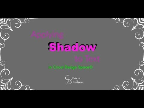 Applying Shadow to Text in Cricut Design Space - CricutforBusiness.com