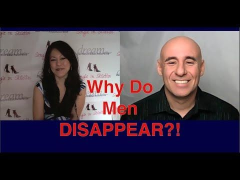 Why Guys Disappear and How to Deal