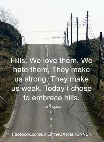 Image result for hill training quotes