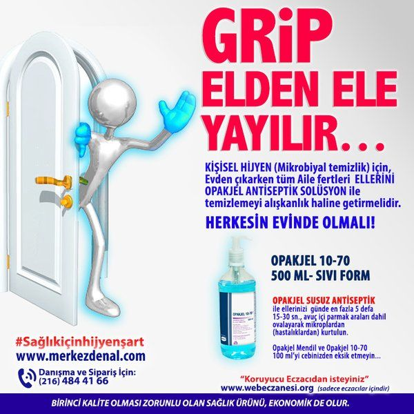 GRİP ELDEN ELE YAYILIR… #SağlıkİçinHijyenŞart #Grip #Opakjel http://merkezdenal.com/index.php?route=product/product&keyword=10-70&product_id=172