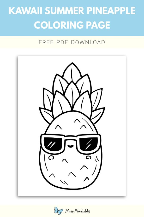 Free Kawaii Summer Pineapple Coloring Page In 2020 Coloring Pages Easy Coloring Pages Kawaii Pineapple