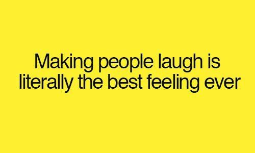 Making People Laugh So Me All The Time