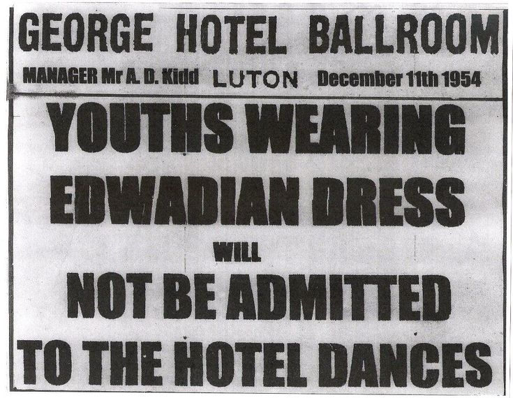 Youths Wearing Edwardian Dress will not be admitted to the Hotel Dances (Teddy Boys and Teddy Girls)