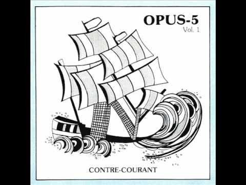 Opus5 - Le temps des pissenlits 1/5 - YouTube