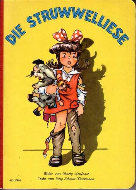 Struwwelliese -- a female Struwwelpeter -- with illustrations by Charley Greifoner.     www.eichwaelder.de - Bilderbuch 50er Struwwelliese