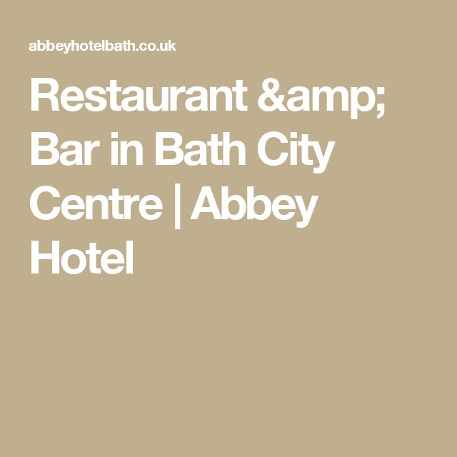 Restaurant & Bar in Bath City Centre | Abbey Hotel