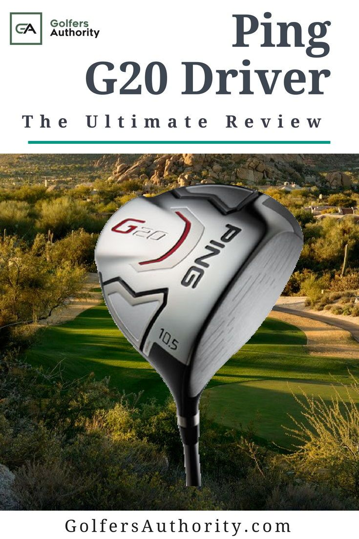 The Ping G20 Driver Is One Of The Most Forgiving On The Marketcheck
