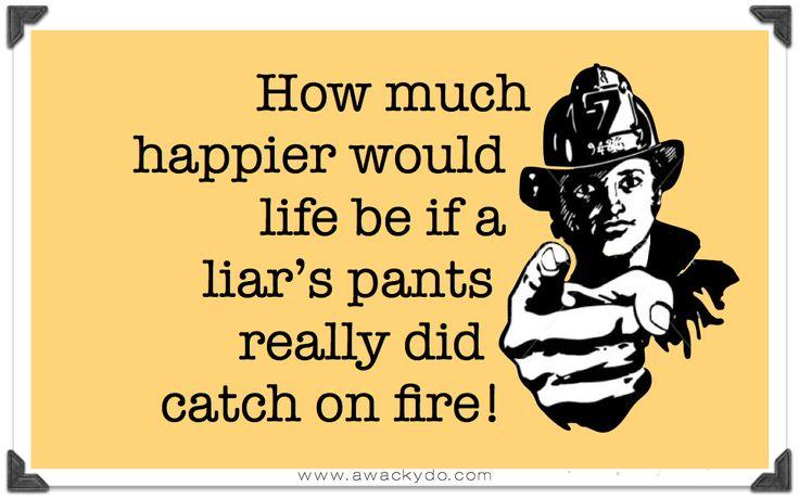 liar liar pants on fire, hanging on a telephone wire, hanging from a telephone wire, funny card, dry humor #humor