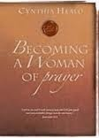 """Muddled Moms and Mercy: """"Becoming a Woman of Prayer"""" by Cynthia Heald (an online study)"""