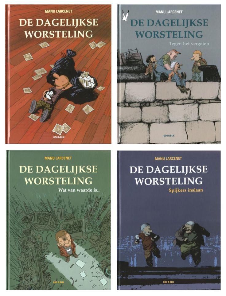 De Dagelijkse Worsteling (le combat ordinaire) - Manu Larcenet. Dutch translation, 4 volumes. Oog&Blik 2005-2008