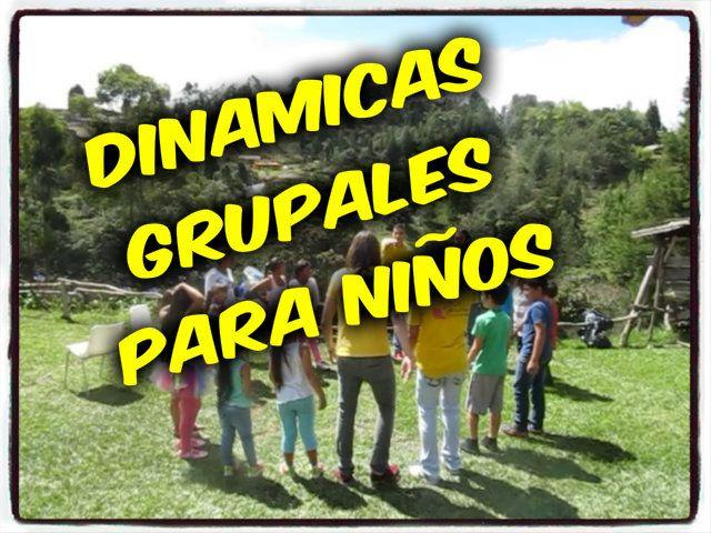 Dinamicas grupales para niños !!!