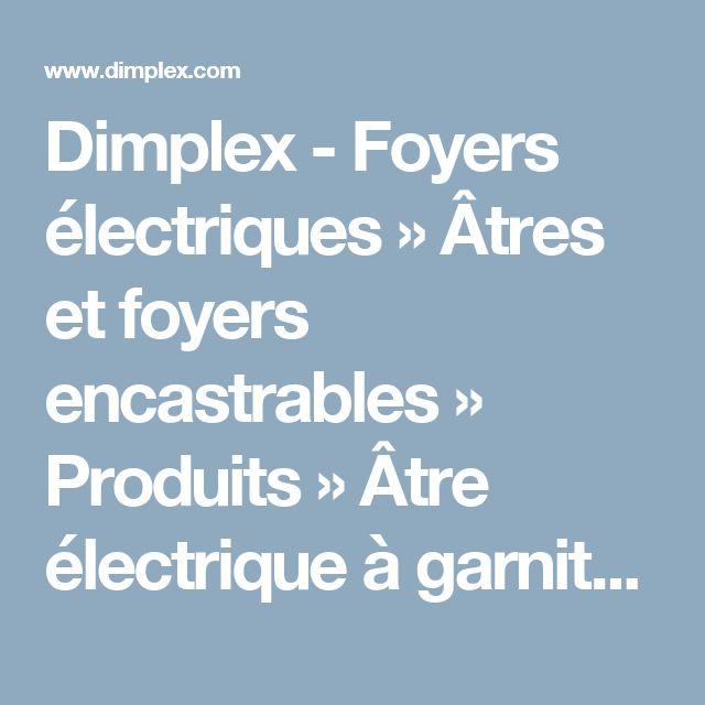 Dimplex - Foyers électriques » Âtres et foyers encastrables » Produits » Âtre électrique à garniture intégrée de 33po