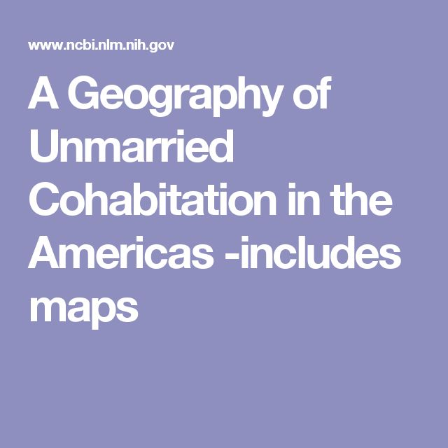 A Geography of Unmarried Cohabitation in the Americas -includes maps