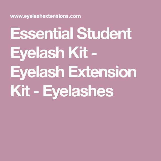 Essential Student Eyelash Kit - Eyelash Extension Kit - Eyelashes