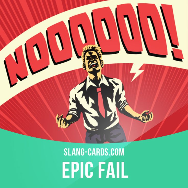 """Epic fail"" means complete and total failure. Example: When I forgot to pick my mom up from the airport, on Mother's Day, it was an epic fail. Get our apps for learning English: learzing.com"