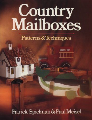 Country Mailboxes: Patterns & Techniques