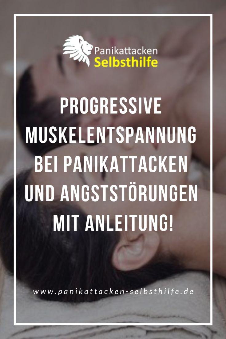 Progressive Muskelentspannung bei Panikattacken & Angststörungen unter Anleitung!   – Progressive Muskelentspannung