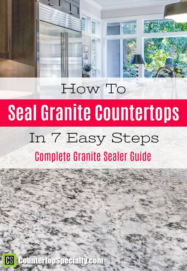How to seal granite countertops in 7 steps. This works. Super easy. Complete granite sealer guide.