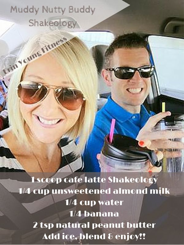 Muddy Nutty Buddy Shakeology  1 scoop cafe latte Shakeology 1/4 cup unsweetened almond milk  1/4 cup water  1/4 banana  2 tsp natural peanut butter  Add ice, blend & enjoy!! #shakeology #cafelatteshakeology