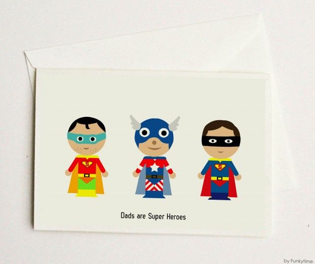 Dads are Super Heroes