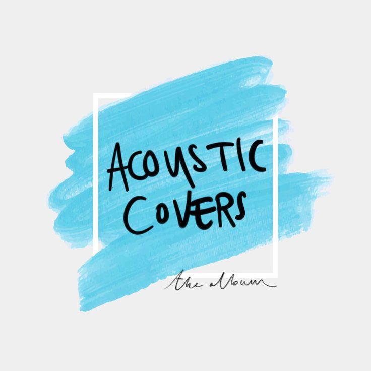 Acoustic Covers: The Album – April's Music Reviews