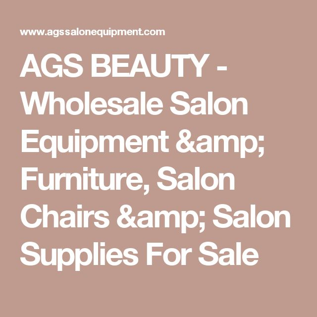 AGS BEAUTY - Wholesale Salon Equipment & Furniture, Salon Chairs & Salon Supplies For Sale
