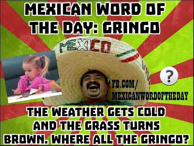 Funny Memes Funny Mexican: 34 Best *~mexican Word Of The Day~* Images On Pinterest