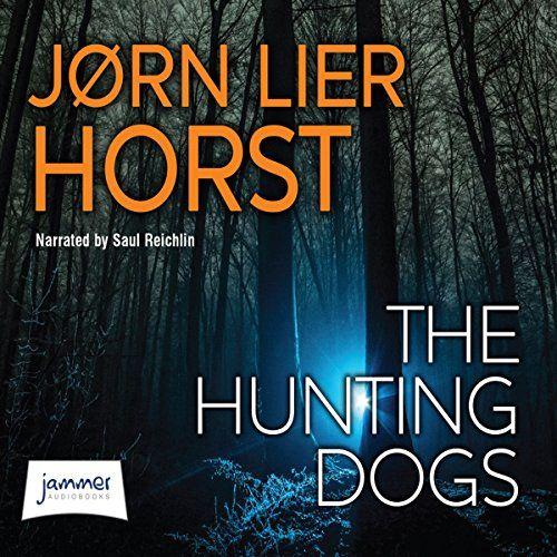 The Hunting Dogs   Jørn Lier Horst