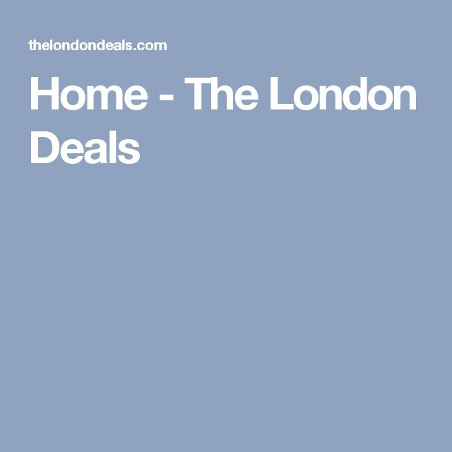 Home - The London Deals
