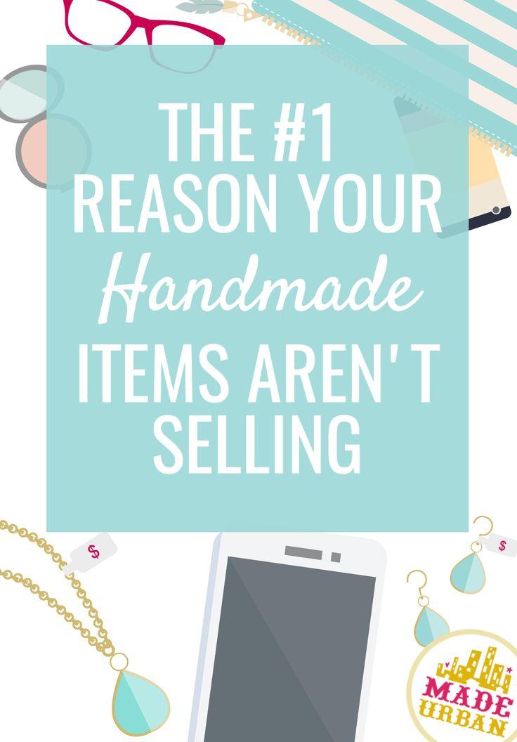 Estás listando tus productos hechos a mano en línea, compartiendo en las redes sociales y estableciéndote en espectáculos de artesanía pero no vendiendo.  Este es el por qué.
