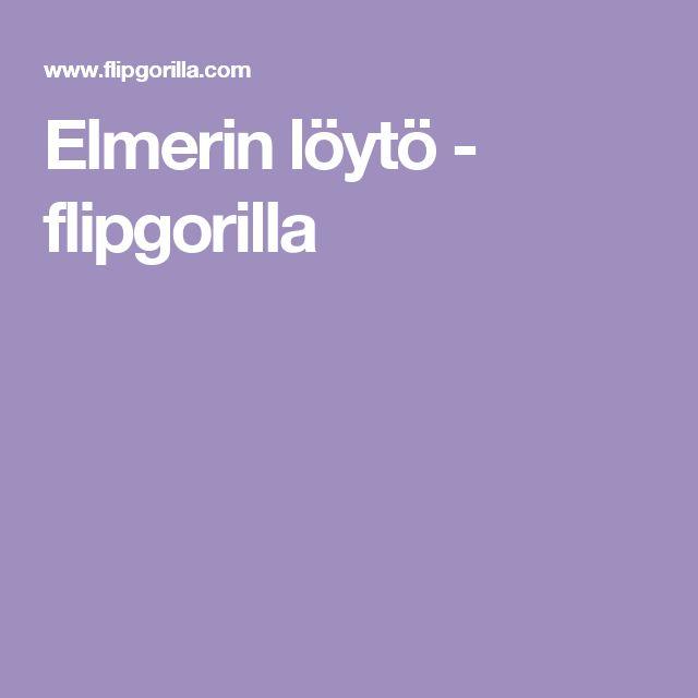 Elmerin löytö - flipgorilla