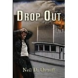 Drop Out (Kindle Edition)By Neil Ostroff