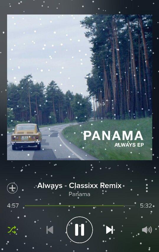Always - Panama (Classixx Remix)