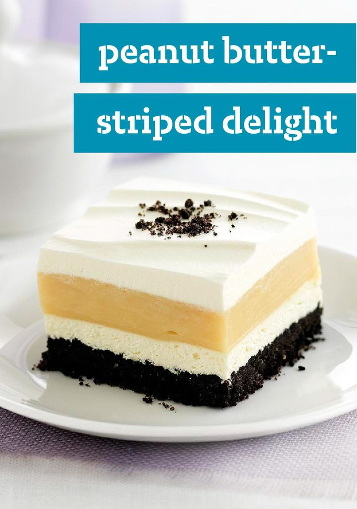 Peanut Butter-Striped Delight – Oreo Cookies. Peanut butter. Cream cheese. Pudding. Cool Whip. A classically delicious flavor combination made delectable creamy and lusciously smooth.