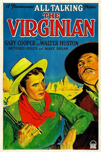Carteles del cinema: EL VIRGINIANO - The Virginian - 1929 - Victor Fleming