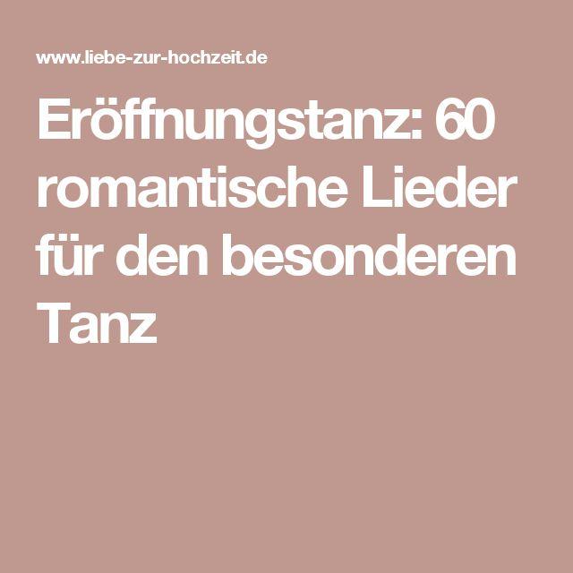 Eröffnungstanz: 60 romantische Lieder für den besonderen Tanz