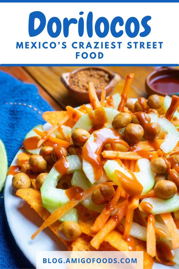 Dorilocos mexicos craziest street food in 2021 street