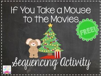 If You Take a Mouse to the Movies Sequencing Activity- FREEBIE! By Simply Speech
