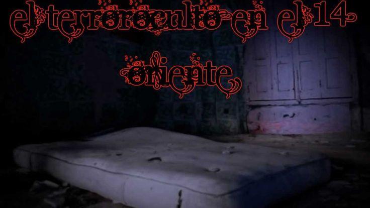 Historias de terror y leyendas urbanas - 7 - El terror oculto
