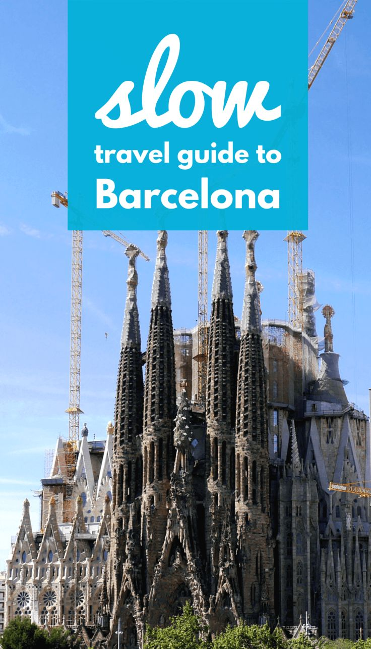 A slow travel guide to Barcelona full of travel tips and advice.. Includes info on what to do, and where to eat, and how to rent an apartment in Barcelona