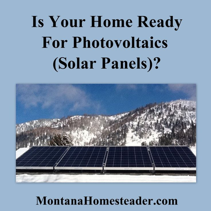 Is your home ready for photovoltaics (solar panels)? Things to consider if you want to install solar panels on your home