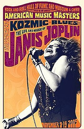 2009 poster from the Rock and Roll Hall of featuring the life and music of Janis Joplin in their American Music Masters series.