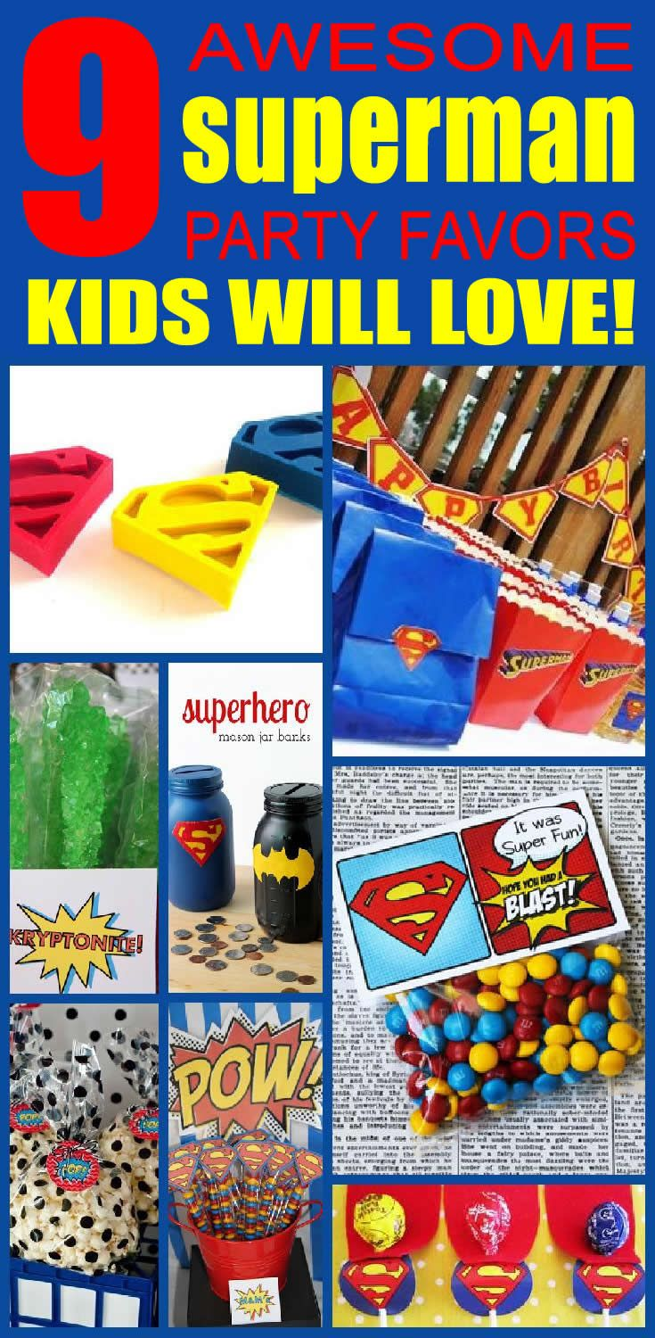9 superman party favor ideas for kids. Superman birthday party favors children will love.
