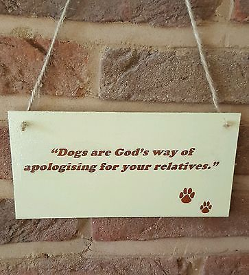 Funny dog, Wooden quote plaque. Gift for dog lovers. Shabby chic style.