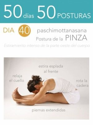 50 días 50 posturas. Día 40. Postura de la pinza